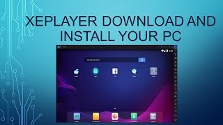 Gambar cover Xeplayer download and install your pc without problem