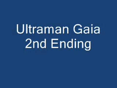 Ultraman Gaia 2nd Ending