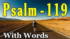 Psalm 119 - Your Word is a Lamp to My Feet. (KJV)