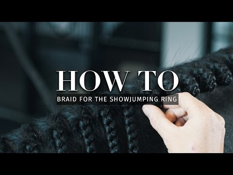 How to: Braid for the show jumping ring