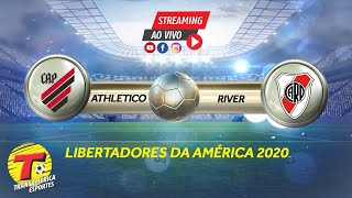 AO VIVO ATHLETICO X RIVER PLATE