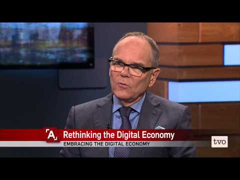 Don Tapscott: Rethinking the Digital Economy