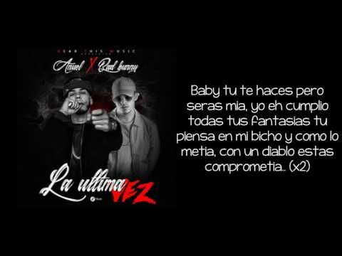 La ultima Vez - Anue AA ft. Bad Bunny (LETRA)