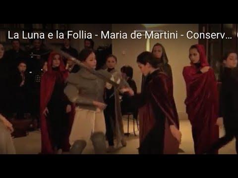 La Luna e la Follia  - Maria de Martini - Conservatorio Nicola Sala di Benevento