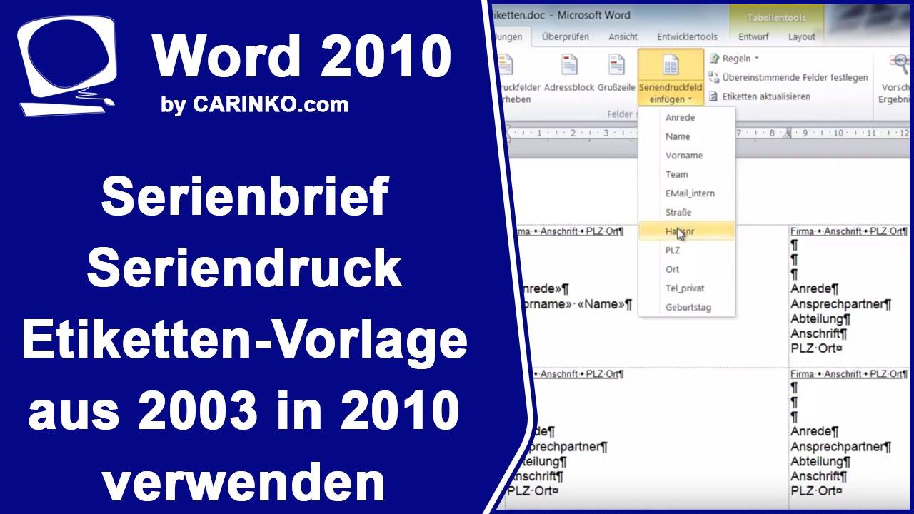 MS Word Serienbrief-Seriendruck Etiketten-Vorlage aus 2003 in 2010 ...