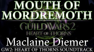"GW2: Heart of Thorns Soundtrack - ""Mouth of Mordremoth"""