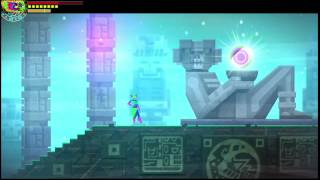 Guacamelee! All 6 Orb Locations (Xbox One)