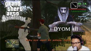 Pemburu Valak dan Pocong di GTA San Andreas Extrime Indonesia - DYOM #11