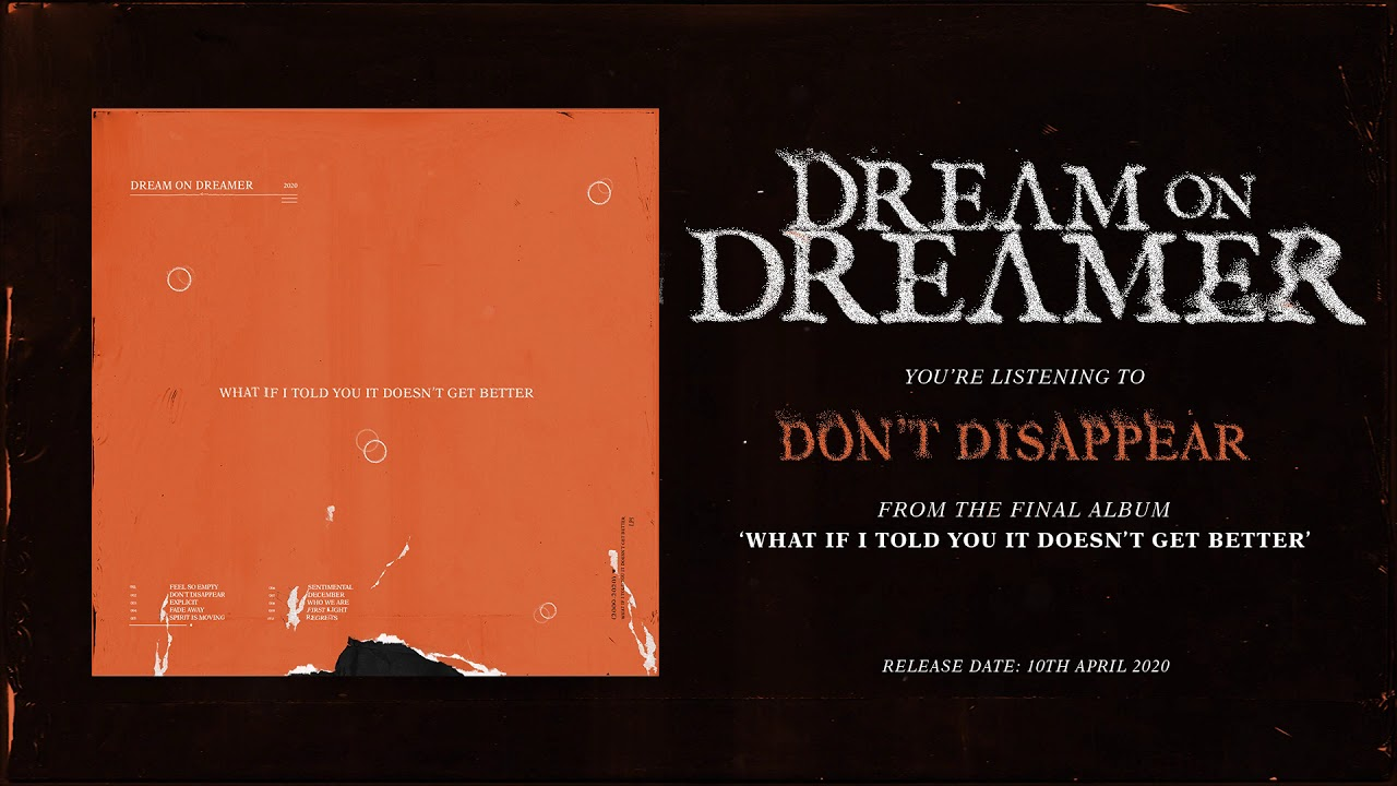Dream on Dreamer - Don't Disappear (OFFICIAL AUDIO STREAM)