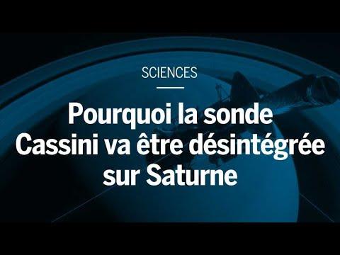 Pourquoi la sonde Cassini a été désintégrée sur Saturne