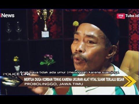 Mertua Laporkan Menantu Karena Ukuran Alat Kelamin Terlalu Besar - Police Line 28/03