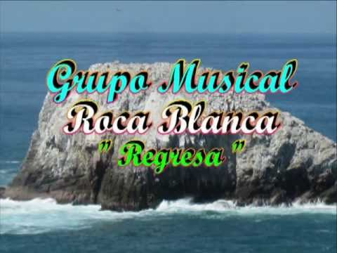 Regresa grupo musical roca blanca youtube for Blanca romero grupo musical