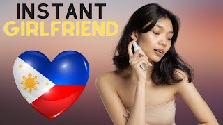 Gambar cover Instant Girlfriend in The Philippines (No waiting required)