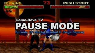 GRTV Pause Mode EP. 10: Mortal Kombat II (Sega Saturn)