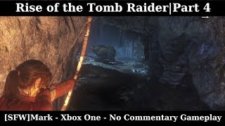 Rise of the Tomb Raider|Part 4 - No Commentary Gameplay