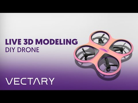VECTARY Live 3D Modeling | DIY Drone
