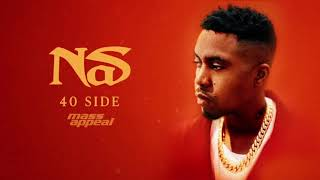 Nas - 40 Side (Official Audio)