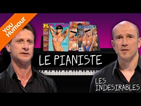 LES INDESIRABLES - Le Piano à Queue