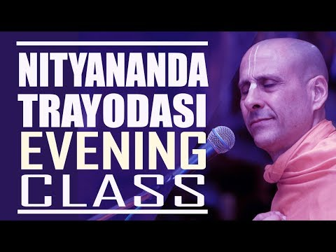 NITYANANDA TRAYODASI 2018 | EVENING CLASS | HH RADHANATH SWAMI