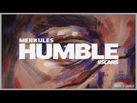 Merkules - &39;&39;Humble&39;&39; Prod C - Lance SCARS