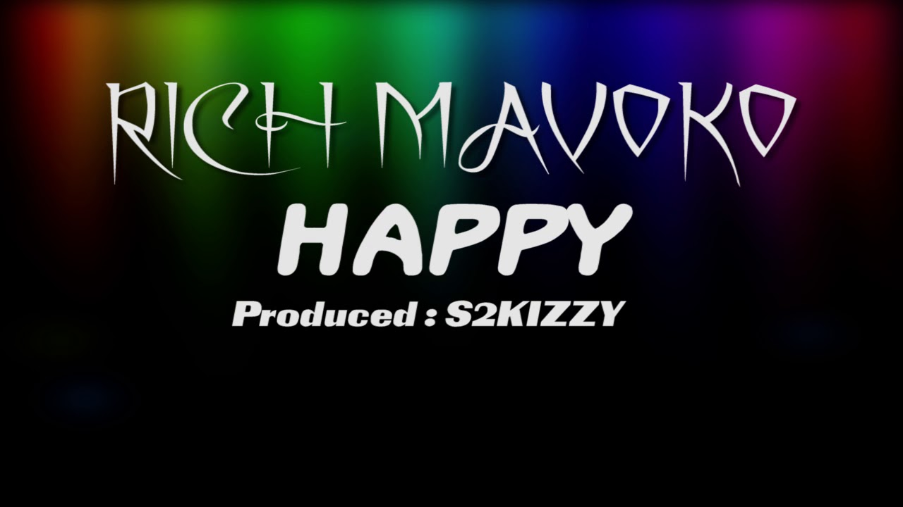 Rich Mavoko -  Happy