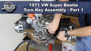 JBugs - 1971 VW Super Beetle - Engine Build Series - Turn Key Assembly - Part 1