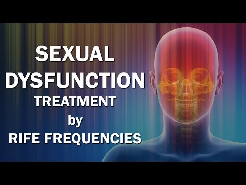 Sexual Dysfunction - RIFE Frequencies Treatment - Energy & Quantum Medicine with Bioresonance