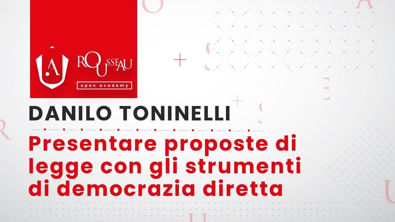 Open Academy Toninelli - Presentare proposte di legge con gli strumenti di democrazia diretta