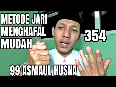 CARA MUDAH MENGHAFAL 99 ASMAUL HUSNA DENGAN JARI--IKUTI PETUNJUK GURU