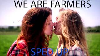 Repeat youtube video Three Loco(Feat. Diplo)- We Are Farmers Sped up