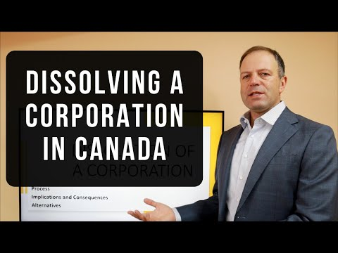 Dissolving a corporation in Canada – How, When, Why?