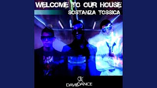 Welcome to Our House (Instrumental)