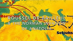Roussel de Bailleul & The Norman Invasion of Anatolia