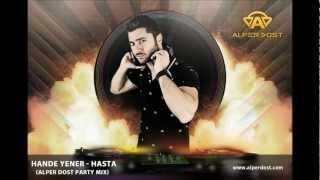 Hande Yener - Hasta (Alper Dost Party Mix)
