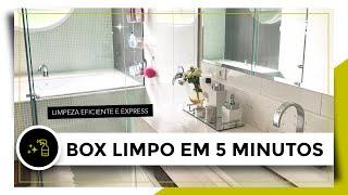 Aprenda a Limpar Box do Banheiro em Apenas 5 Minutos