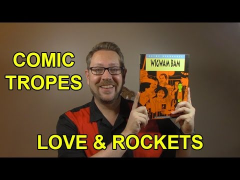 Love & Rockets: A Seminal Alternative Comic Book - Comic Tropes (Episode 15)