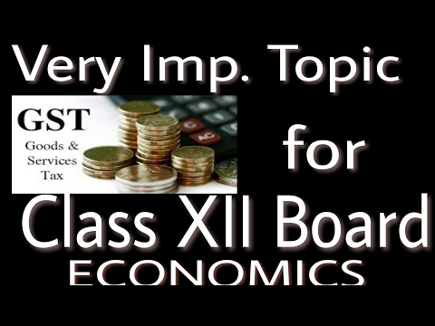 GST for Class 12 Board| Most Important Topic For Class 12 Board