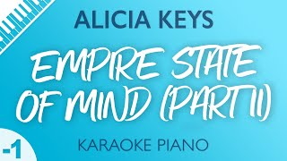Alicia Keys - Empire State of Mind (Part II) Karaoke Piano Lower Key