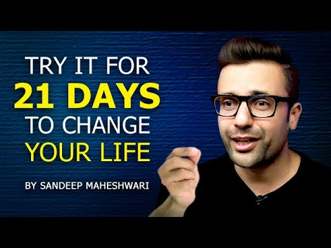 Download TRY IT FOR 21 DAYS TO CHANGE YOUR LIFE! By Sandeep Maheshwari | Hindi