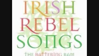 Irish Rebel Songs The Battering Ram -