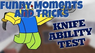KAT Knife Ability Test (Funny Moment and Tricks) Roblox