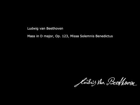 Beethoven - Mass in D major, Op  123, Missa Solemnis Benedictus