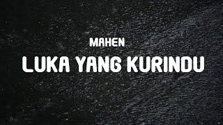 Gambar cover Mahen - Luka Yang Kurindu (Lyrics)