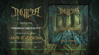 INVICTA - TERMINAL BRUTALITY (Official Track 2019)