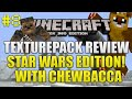 ★Minecraft Xbox 360: Star Wars Texturepack Showcase With Chewbacca & Ewok Skin (Episode 8) ★