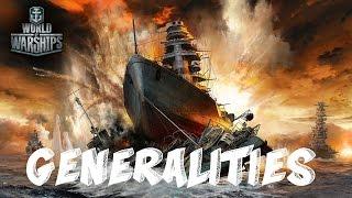 World of Warships Miniseries Ep 1: Generalities