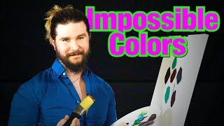 What are IMPOSSIBLE COLORS?