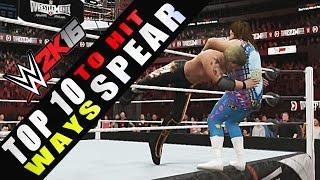 WWE 2K16 - TOP 10 Ways to Hit Spear!! HD