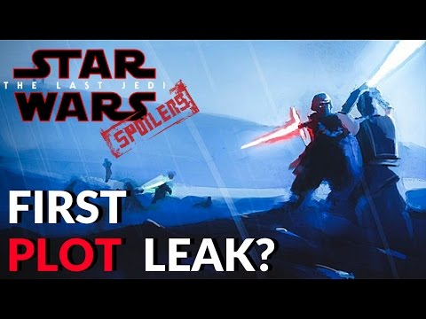 First Real THE LAST JEDI Plot Leak? - Star Wars Episode 8 First Act