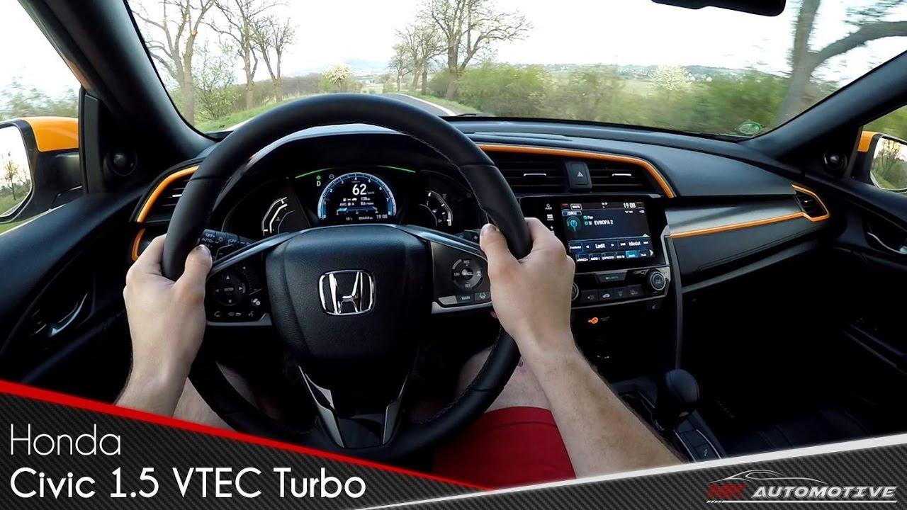 Honda Civic 1.5 VTEC Turbo CVT POV Test Drive + Acceleration 0 - 200